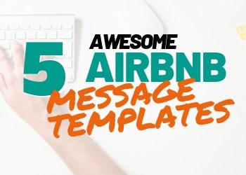 5 Awesome Airbnb Message Templates & Tips For Hosts | Rental