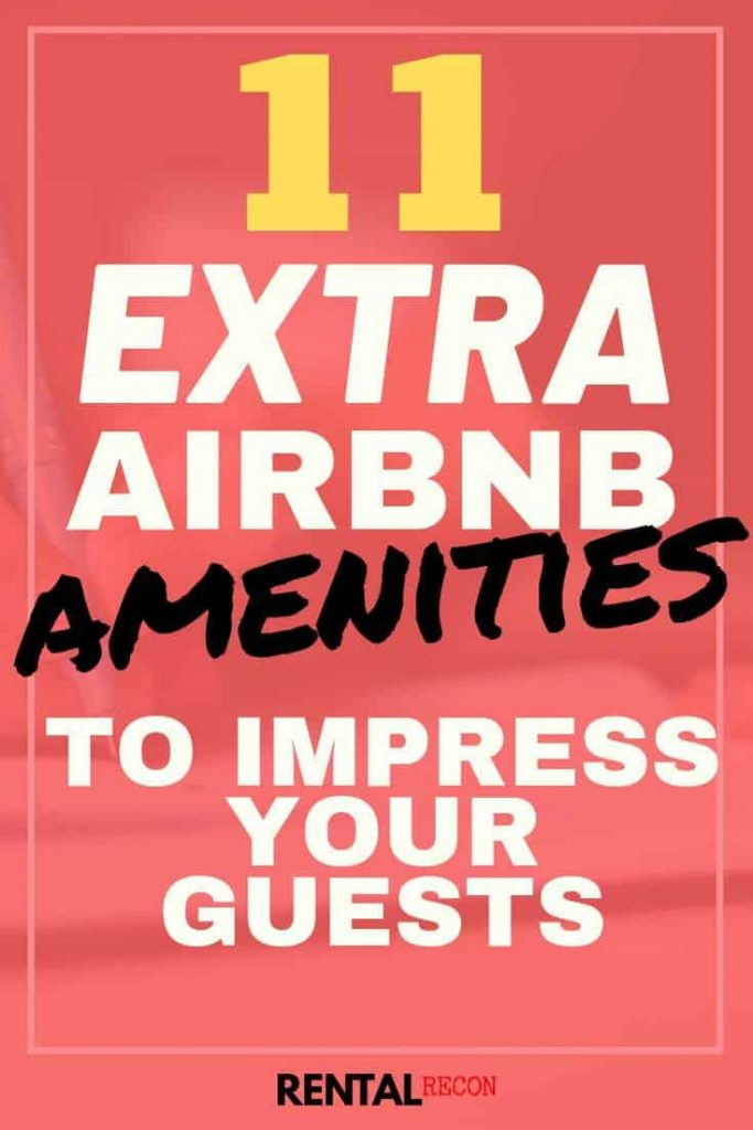 Extra Airbnb Amenities
