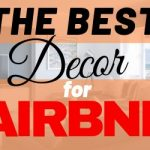 The Best Decor For Airbnb