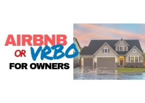 Airbnb Or VRBO For Owners