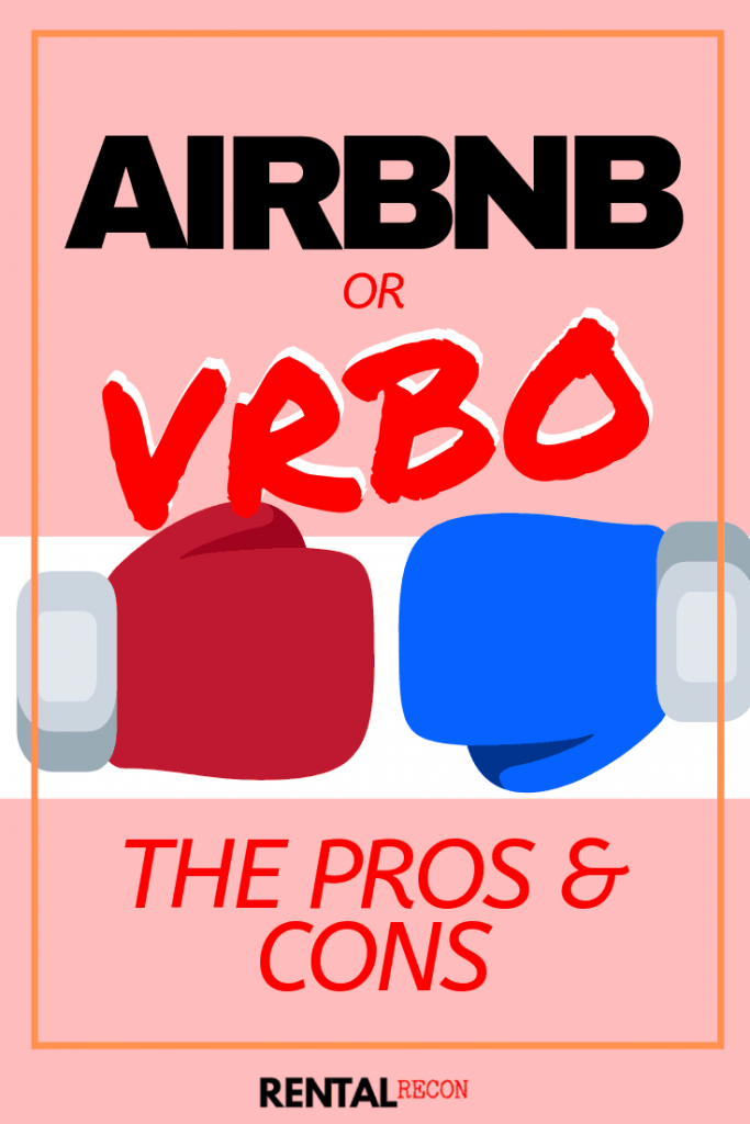 Airbnb or VRBO For Owner