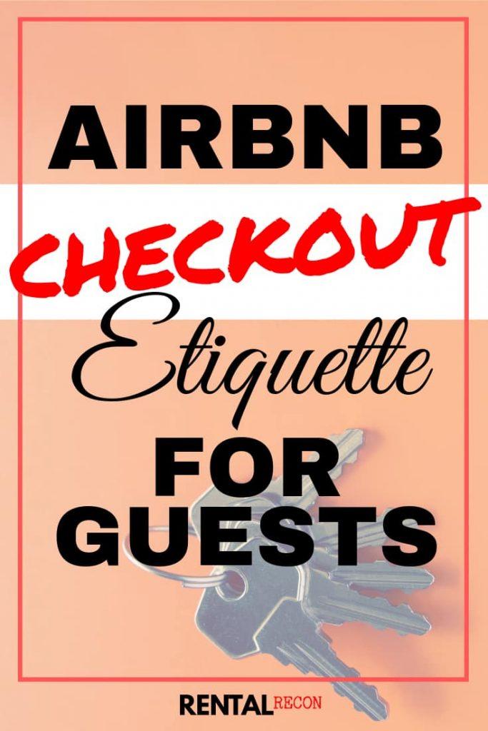 Airbnb Checkout Etiquette