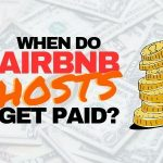 When Do Airbnb Hosts Get Paid