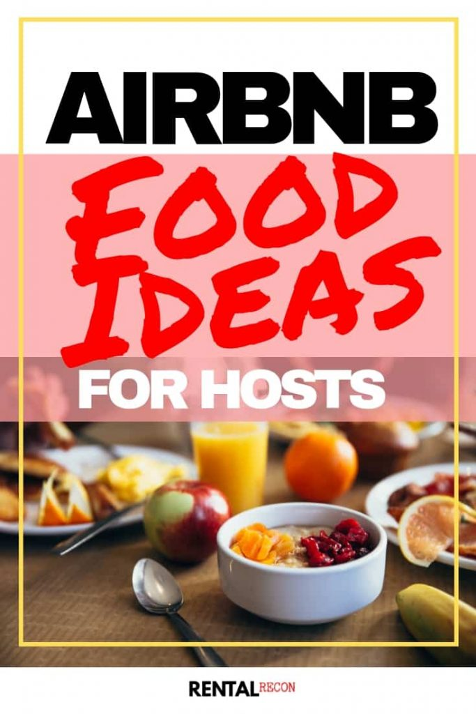 Airbnb Food Ideas For Hosts
