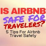 Is Airbnb Safe For Travelers