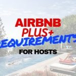 Airbnb Plus Requirements