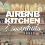Airbnb Kitchen Essentials Supplies Checklist
