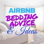 Airbnb Bedding Advice Ideas
