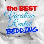 Best Vacation Rental Bedding