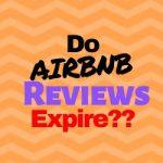 Do Airbnb Reviews Expire