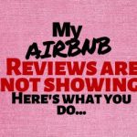 My Airbnb Reviews are Not Showing