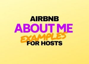 Airbnb About Me Examples for Hosts