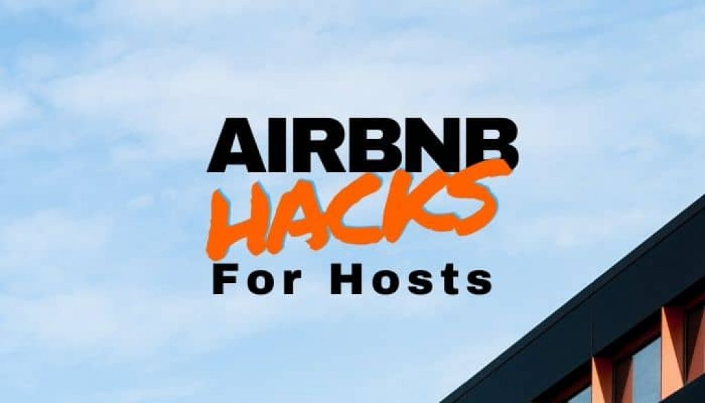 Airbnb Hacks for Hosts
