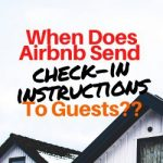 When Does Airbnb Send Check-In Instructions to Guests