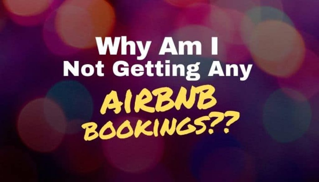 Why am I not getting any airbnb bookings