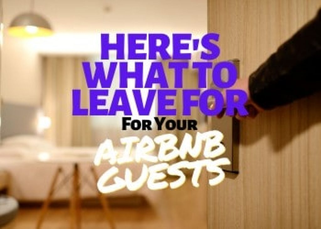 What to Leave for Your Airbnb Guests