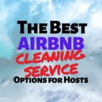 Best Airbnb Cleaning Service Options for Hosts