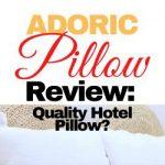 Adoric Pillow Review