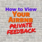 How to View Your Airbnb Private Feedback