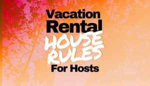 Vacation Rental House Rules