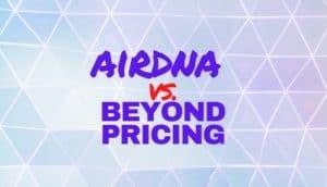 AirDNA Vs. Beyond Pricing