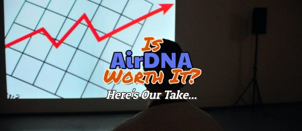 Is AirDNA Worth It