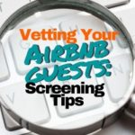 Vetting Airbnb Guests- Screening