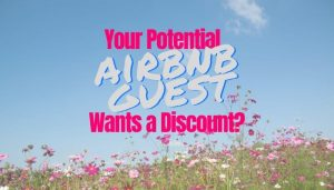 Airbnb Guests Asking for Discount
