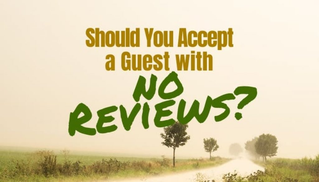 Airbnb Guests with No Reviews