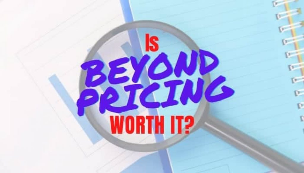Is Beyond Pricing Worth It