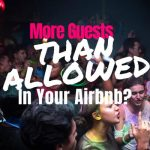 More Guests Than Allowed In Your Airbnb