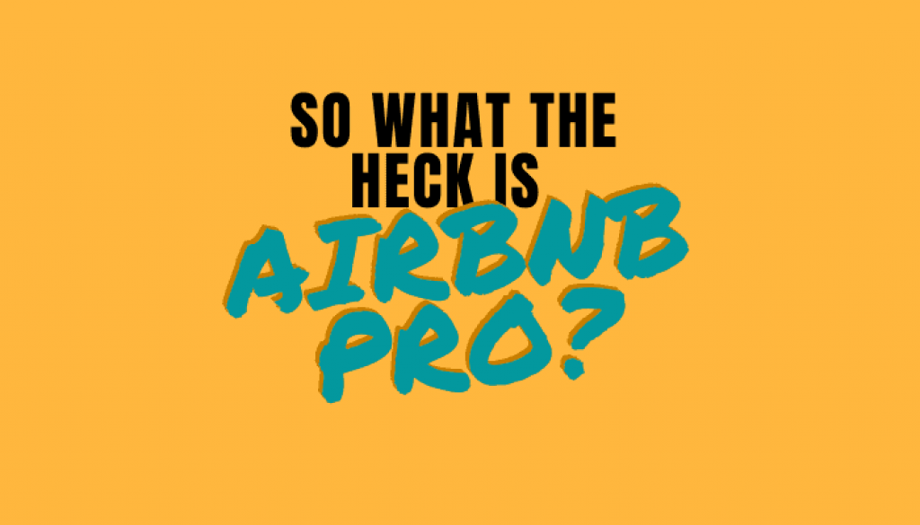 What is Airbnb Pro