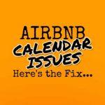 Airbnb Calendar Issues